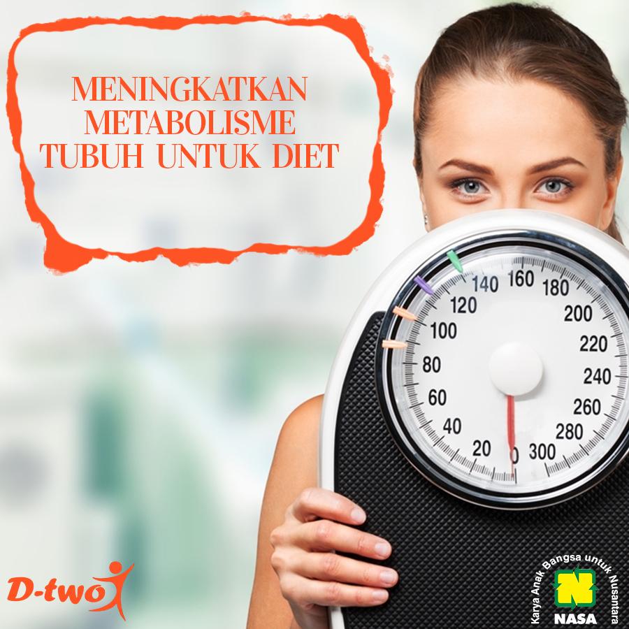 Cara Meningkatkan Metabolisme Tubuh Untuk Diet