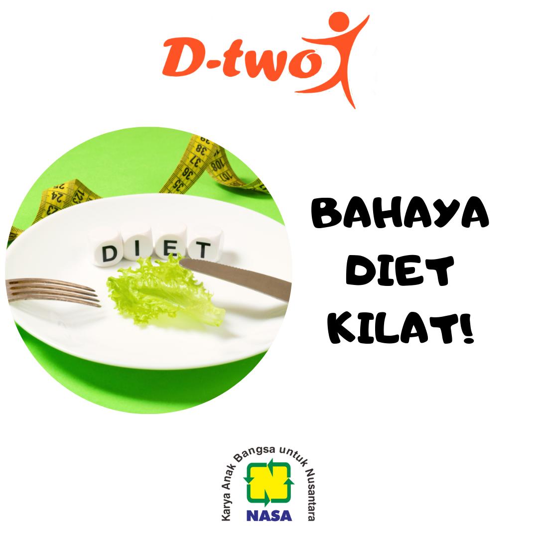 Bahaya Diet Kilat Untuk Turunkan Berat Badan
