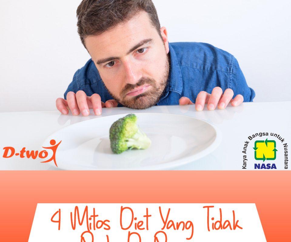 4 Mitos Diet yang Tidak Perlu Dipercaya