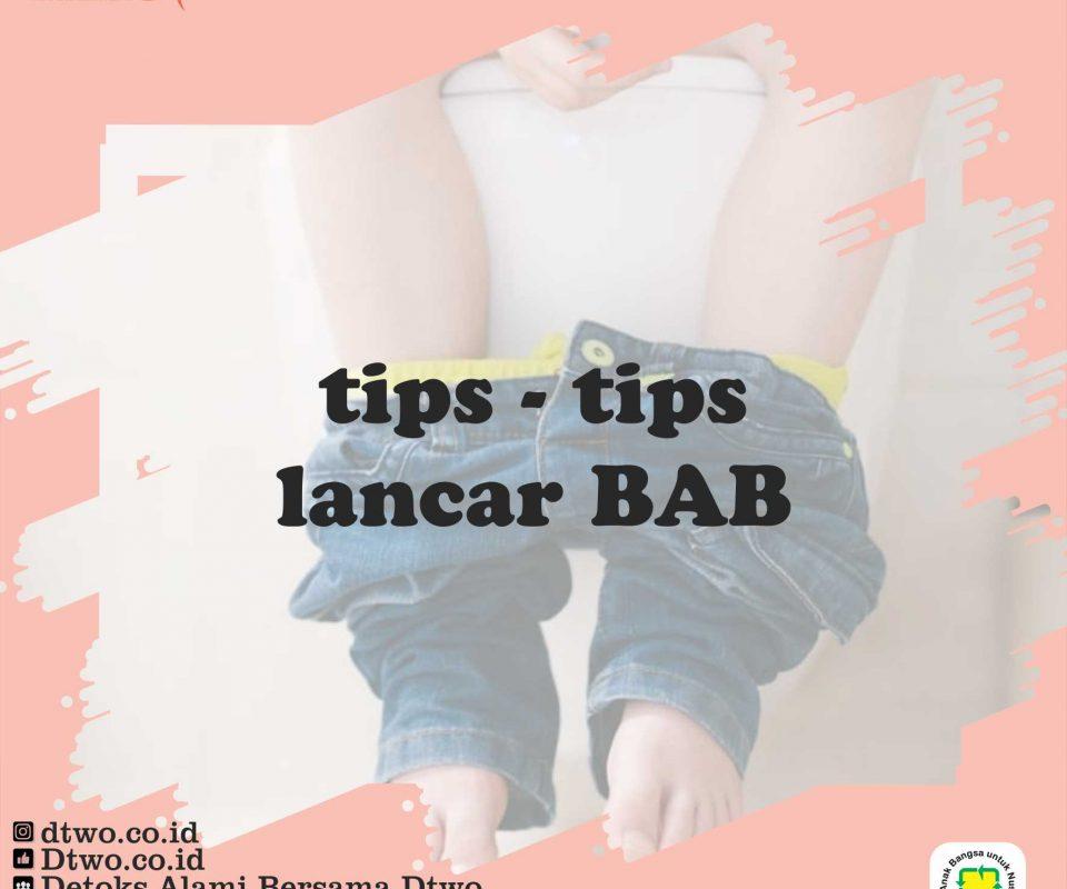 Tips BAB Lancar