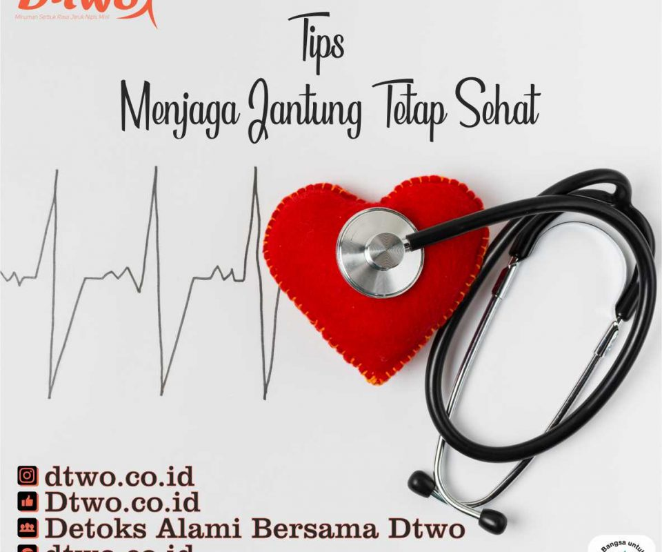 Menjaga Jantung Sehat