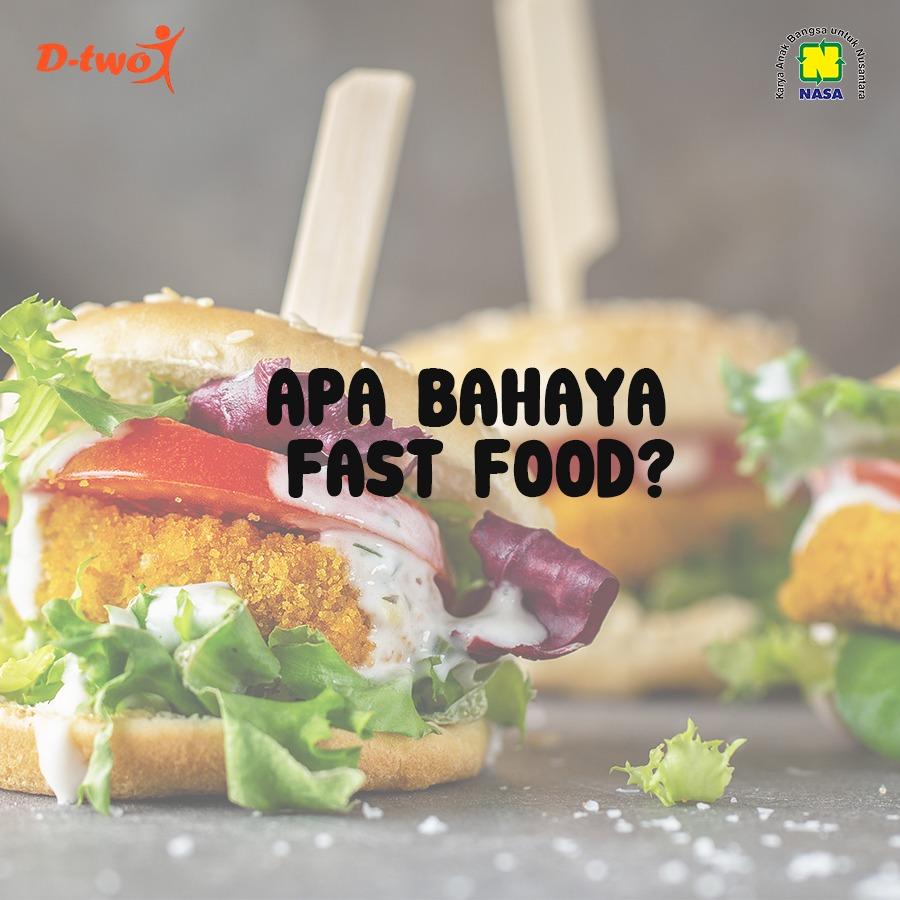 APA BAHAYA FAST FOOD ?