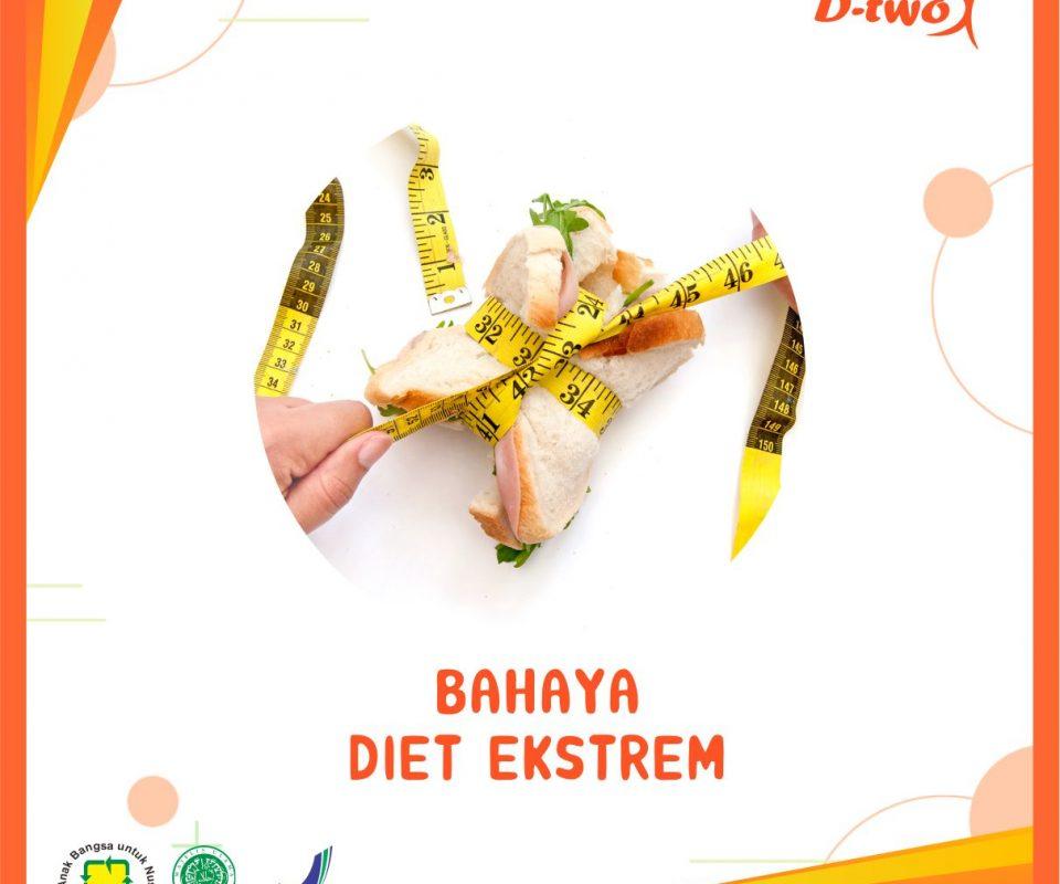 BAHAYA DIET EKSTRIM