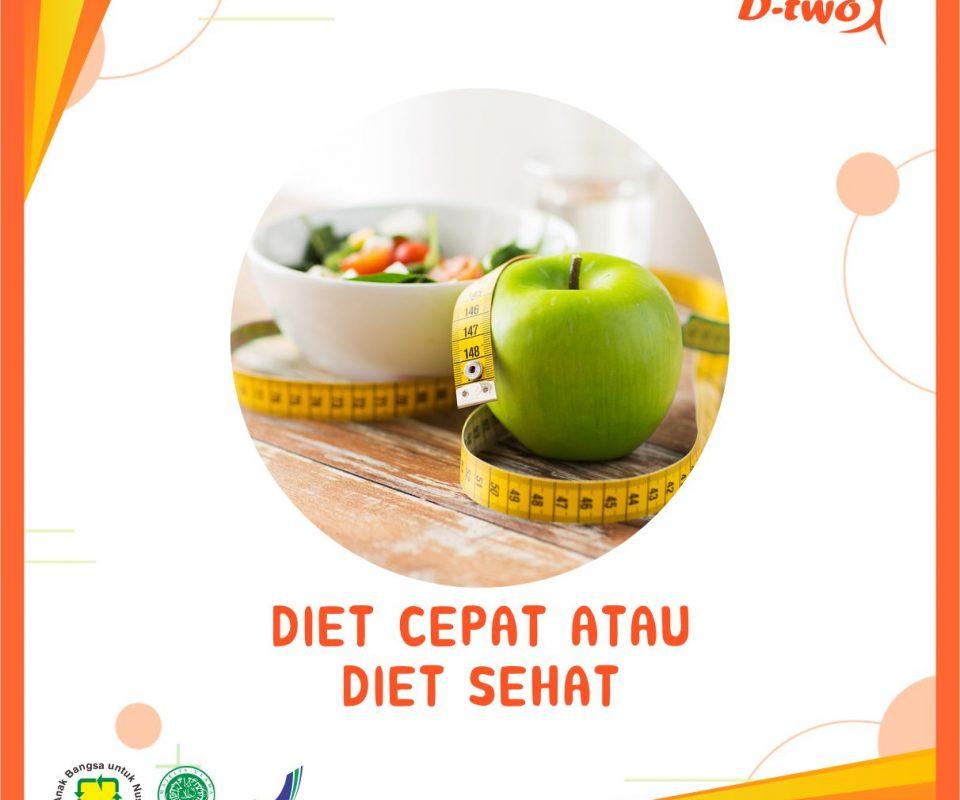 DIET CEPAT ATAU DIET SEHAT