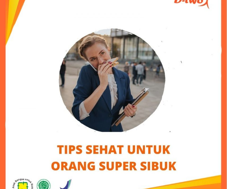 Tips Sehat untuk Orang yang Super Sibuk