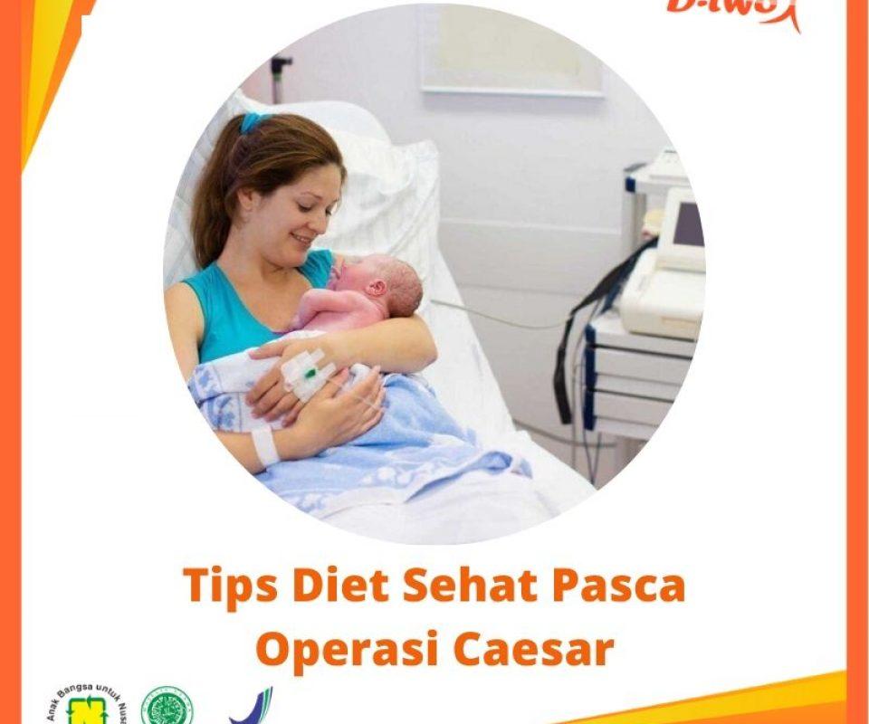 Bunda Lahiran Caesar? Ini Cara Tips Diet Sehat Pasca Operasi Caesar